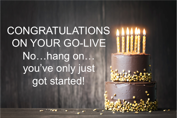 Congratulations on your go live
