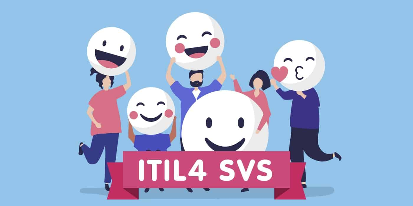 The ITIL 4 Service Value System Explained