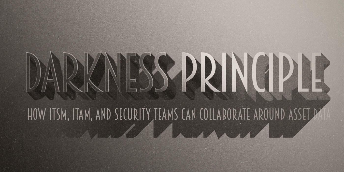 Darkness Principle