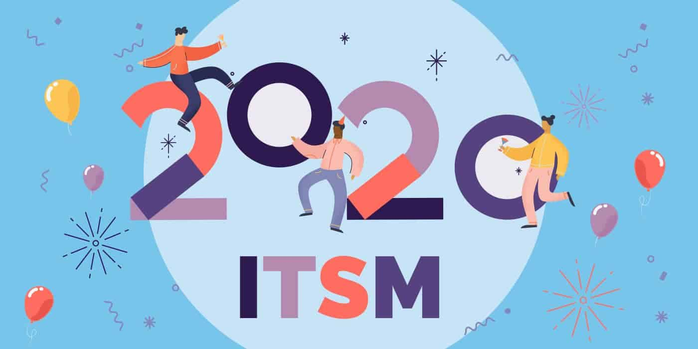 ITSM Topics in 2020
