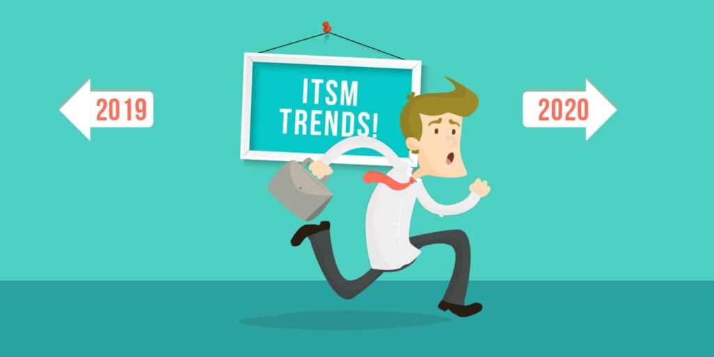 ITSM Trends for 2020