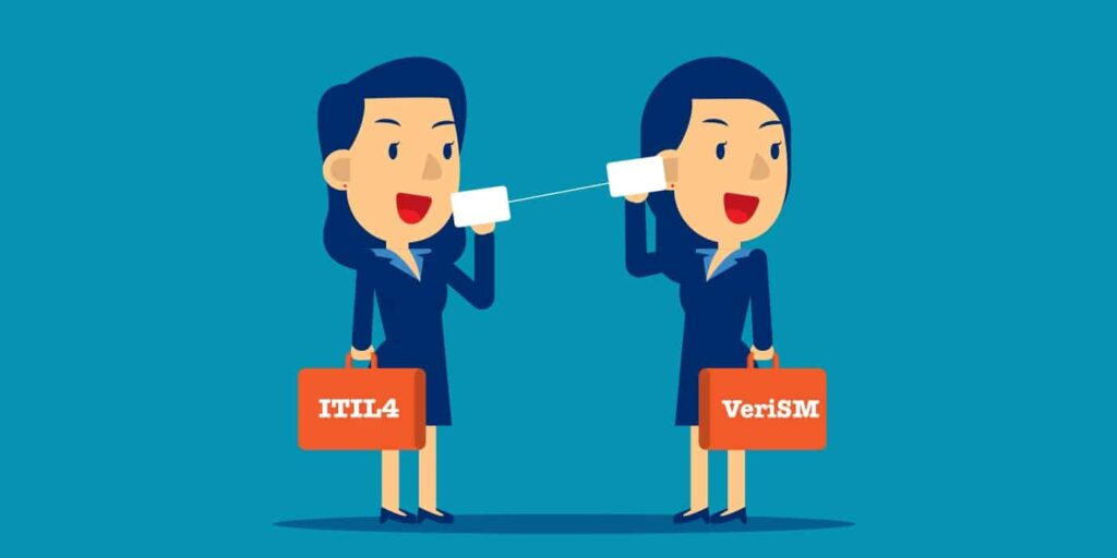 ITIL 4 and VeriSM Compared