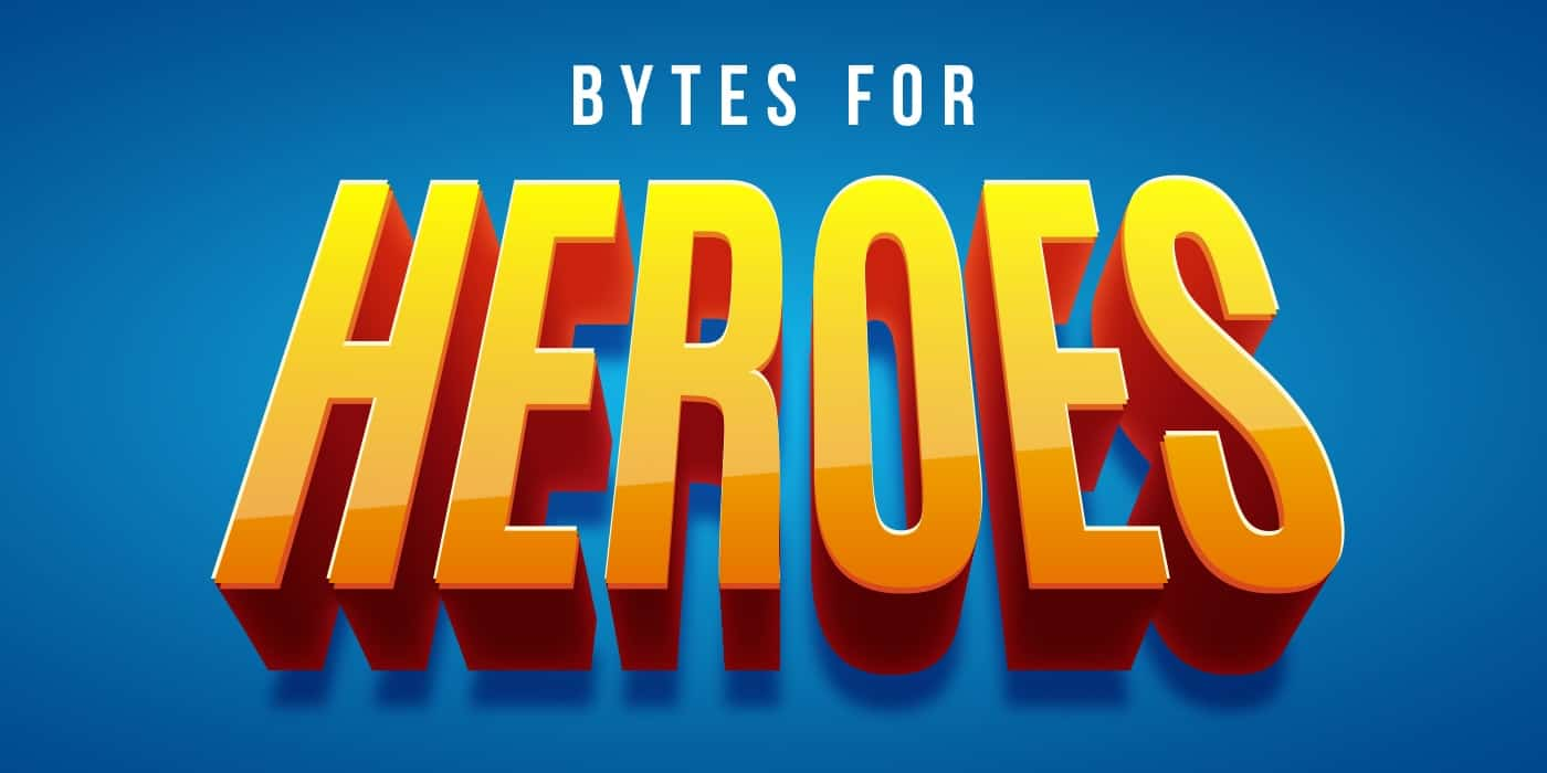 Bytes for Heroes